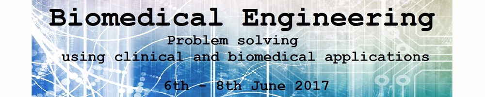 Biomedical Engineering: problem solving using clinical and biomedical applications