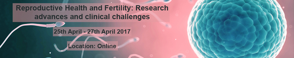Reproductive health and fertility: research advances and clinical challenges