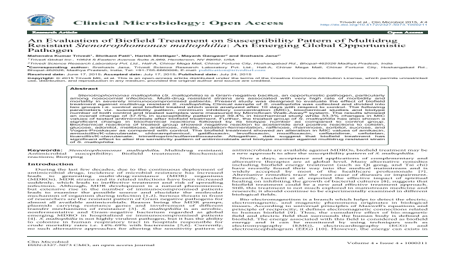 An Evaluation of Biofield Treatment on Susceptibility Pattern of Multidrug Resistant Stenotrophomonas maltophilia : An Emerging Global Opportunistic Pathogen