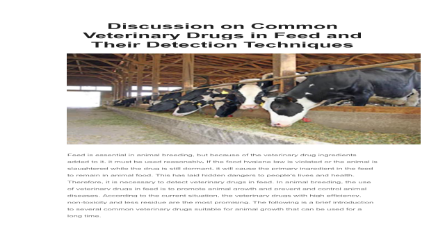 Discussion on Common Veterinary Drugs in Feed and Their Detection Techniques