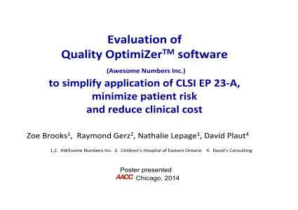 Evaluation of Quality OptimiZer software (Awesome Numbers Inc.) to simplify application of CLSI EP 23-A, minimize patient risk and reduce clinical cost