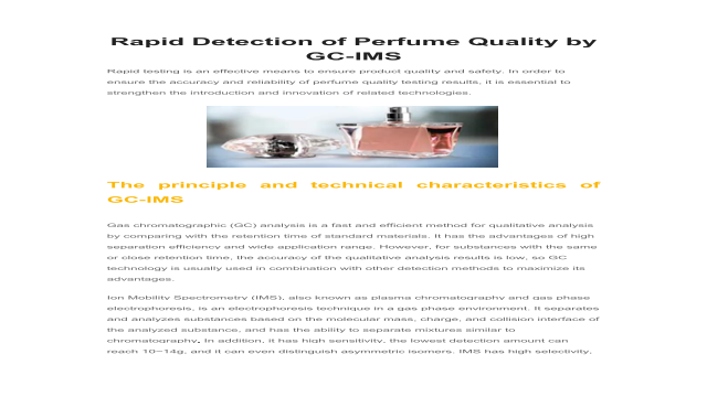 Rapid Detection of Perfume Quality by GC-IMS