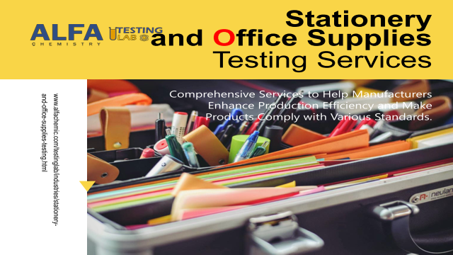Stationery and Office Supplies Testing