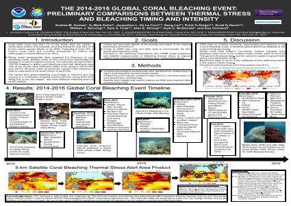 THE 2014-2016 GLOBAL CORAL BLEACHING EVENT: PRELIMINARY COMPARISONS BETWEEN THERMAL STRESS AND BLEACHING TIMING AND INTENSITY